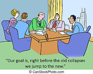 """Change Management - """"Our goal is, right before the old..."""