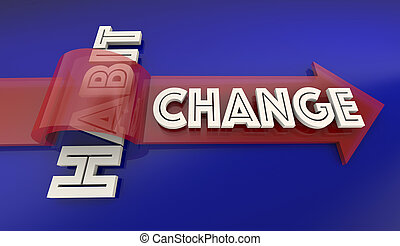 Change Old Bad Habit Improve New Lifestyle Arrow Over Word...