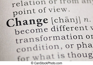 change - Fake Dictionary, Dictionary definition of the word...