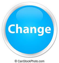 Change premium cyan blue round button