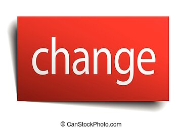 change red paper sign isolated on white