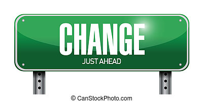 change road sign illustration design over a white background