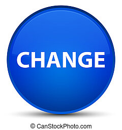 Change special blue round button