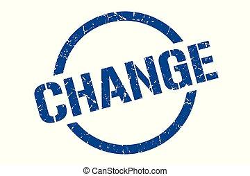 change stamp - change blue round stamp
