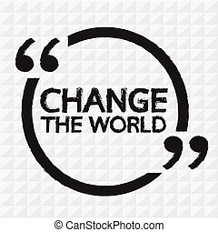 CHANGE THE WORLD Lettering Illustration design