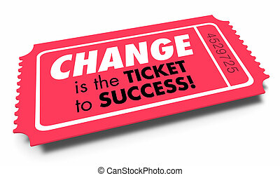 Change Ticket to Success Adapt Innovate Evolve 3d Illustration