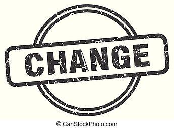 change vintage stamp. change sign