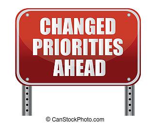 changed priorities ahead - realistic metallic reflective...