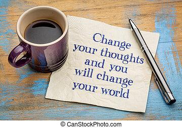 changement, mondiale, ton, Pensées