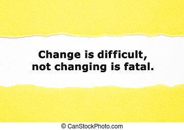 changer, pas, difficile, changement, mortel