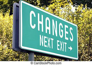 Changes - next exit sign