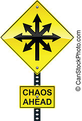 Road sign with chaotic arrow and Chaos Ahead text