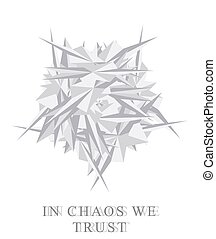 Chaos. Metamorphosis.