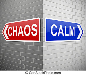 Chaos or calm. - Illustration depicting signs with a chaos...