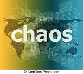 chaos word on business digital touch screen vector illustration
