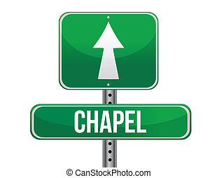 chapel road sign illustration design over a white background