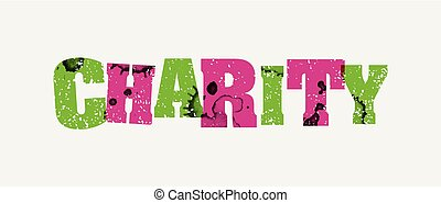 Charity Concept Stamped Word Art Illustration - The word...