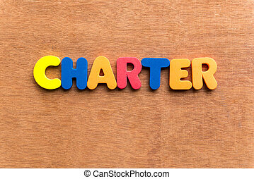 charter colorful word on the wooden background