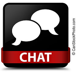 Chat black square button red ribbon in middle