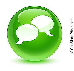 Chat bubble icon glassy green round button