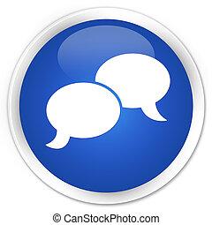 Chat bubble icon premium blue round button