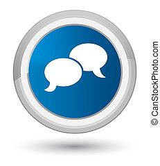 Chat bubble icon prime blue round button
