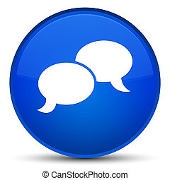 Chat bubble icon special blue round button