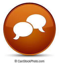 Chat bubble icon special brown round button