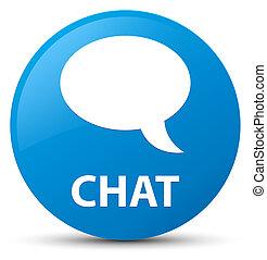 Chat cyan blue round button
