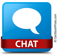 Chat cyan blue square button red ribbon in middle
