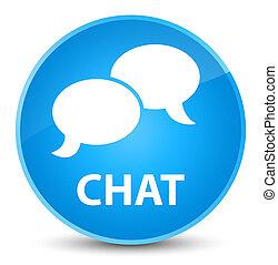 Chat elegant cyan blue round button
