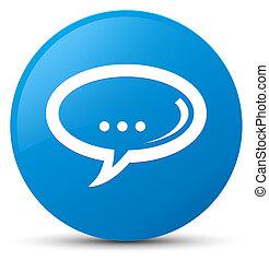 Chat icon cyan blue round button