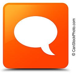 Chat icon orange square button