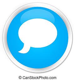Chat icon premium cyan blue round button