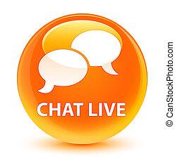 Chat live glassy orange round button