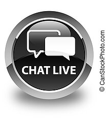 Chat live glossy black round button