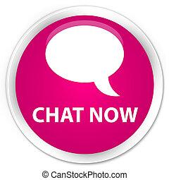 Chat now premium pink round button