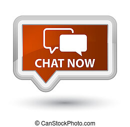 Chat now prime brown banner button