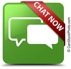 Chat now soft green square button red ribbon in corner
