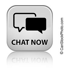 Chat now special white square button