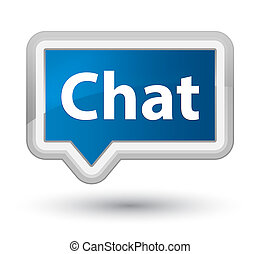Chat prime blue banner button