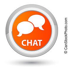 Chat prime orange round button