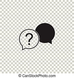 Chat question icon isolated on transparent background. Help speech bubble symbol. FAQ sign. Question mark sign. Flat design. Vector Illustration
