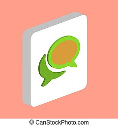Chat, Speech Bubble Simple vector icon. Illustration symbol design template for web mobile UI element. Perfect color isometric pictogram on 3d white square. Chat Bubble icons for business project.