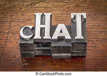 chat word abstract in metal type