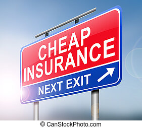 Cheap insurance concept. - Illustration depicting a sign...