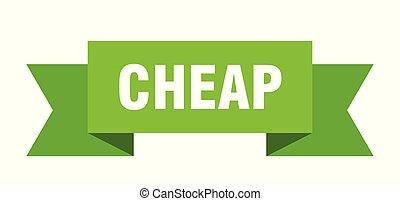 cheap ribbon. cheap isolated sign. cheap banner