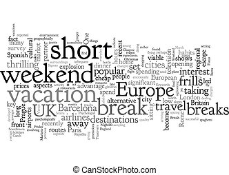 Cheap Weekend Break text background wordcloud concept
