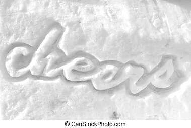 chears carved in the snow