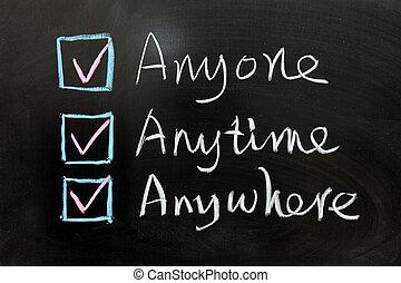 Anyone, Anytime and Anywhere - Check box of Anyone, Anytime ...